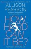 How Hard Can It Be? - Allison Pearsonová
