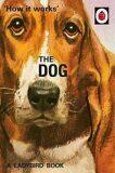 How It Works: The Dog - Jason Hazeley
