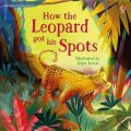 How The Leopard Got His Spots - Rosie Dickinsová