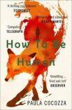 How to Be Human - Paula Cocozza