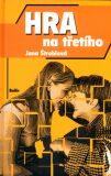 Hra na třetího - Jana Štroblová
