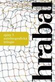 Spisy 5 - Autobiografická trilogie - Bohumil Hrabal