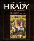 Hrady Kastelového typu 13. století ve střední Evropě - Tomáš Durdík
