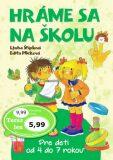 Hráme sa na školu - Edita Plicková, ...