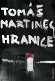 Hranice - Tomáš Martinec