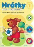 Hrátky pro tříleté děti 1 část - Bator Agnieszka
