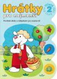 Hrátky pro tříleté děti 2 část - Bator Agnieszka