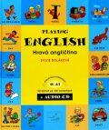 Hravá angličtina - Playing English - 2. díl - kniha + CD - Sylvie Doláková