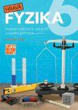 Hravá fyzika 6 – pracovní sešit - nová řada - TAKTIK
