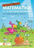 Hravá matematika 1 - Metodická příručka - TAKTIK