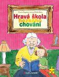 Hravá škola hezkého chování - Zuzana Pospíšilová, ...