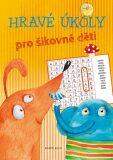 Hravé úkoly pro šikovné děti - Bärtels Andreas