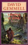 Hrdina ve stínu - Drenaaj 9 - David Gemmell