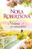 Hrdina ze sousedství - Nora Robertsová