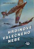 Hrdinové válečného nebe - Václav Kubec, Karel Helmich