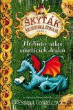 Hrdinův atlas smrtících draků - Cressida Cowellová