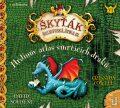 Hrdinův atlas smrtících draků (Škyťák Šelmovská Štika III.) 6 - Cressida Cowellová