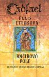 Hrnčířovo pole - Ellis Petersová