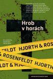 Hrob v horách - Michael Hjorth, ...