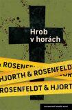Hrob v horách - Michael Hjorth, Hans Rosenfeld
