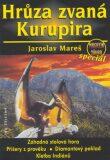 Hrůza zvaná kurupira - Jaroslav Mareš