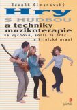 Hry s hudbou a techniky muzikoterapie - Zdeněk Šimanovský, ...