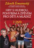 Hry s hudbou pro děti a mládež (komplet 2DVD) - Zdeněk Šimanovský
