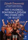 Hry s hudbou pro starší děti (10-18 let) DVD - Zdeněk Šimanovský