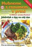 Hubneme s rozumem v praxi - Jaroslava Štochlová, ...