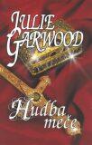 Hudba meče - Julie Garwood