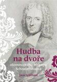 Hudba na dvoře olomouckého biskupa Schrattenbacha - Jana Spáčilová