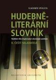 Hudebně-literární slovník  II. - Vladimír Spousta