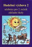 Hudební výchova 2 učebnice - Jindřiška Jaglová