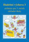 Hudební výchova 3 učebnice - Jaglová Jindřiška