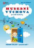 Hudební výchova pro malé muzikanty - Hudební základy PS 1 - Eva Šašinková