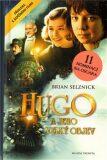 Hugo a jeho velký objev - Brian Selznick