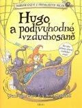 Hugo a podivuhodné vzduchosaně - Paul Stewart, Chris Riddell