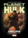 Hulk: Planet Hulk Prose Novel - Pak