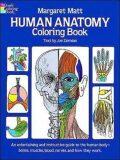 Human Anatomy: Coloring Book - Matt Margaret