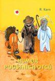 Humor pouštních otců - Jindra Hubková, R. Kern