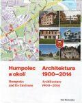 Humpolec a okolí / Architektura 1900—2014 - Dan Merta