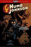 Humr Johnson 1 - Železný Prométheus - Mike Mignola, Armstrong Jason