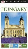 Hungary - DK Eyewitness Travel Guide - Dorling Kindersley