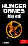 Hunger Games Aréna smrti - Suzanne Collinsová