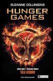Hunger Games - komplet (Aréna smrti, Vražedná pomsta, Síla vzdoru) - Suzanne Collinsová