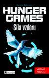 HUNGER GAMES – Síla vzdoru - Suzanne Collinsová