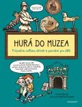 Hurá do muzea - Pavlína Pitrová