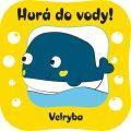 Velryba (Hurá do vody!) - neuveden