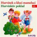 Hurvínek a kluci mameluci, Hurvínkův poklad - Miloš Kirschner, ...