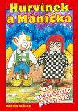 Hurvínek a Mánička na neznámé planetě - ...